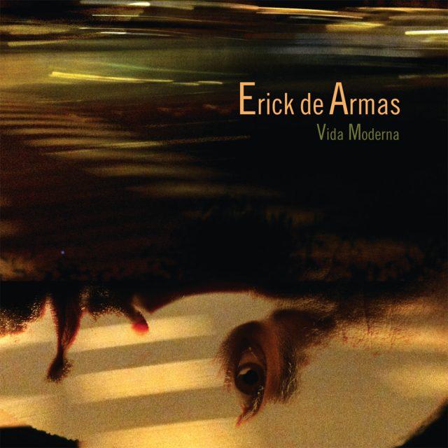 Erick de Armas «Vida Moderna»