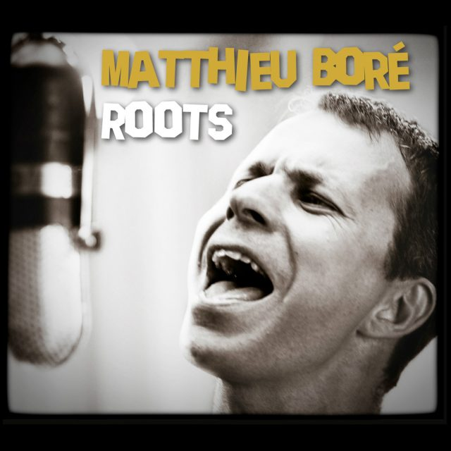 Matthieu Boré «Roots»