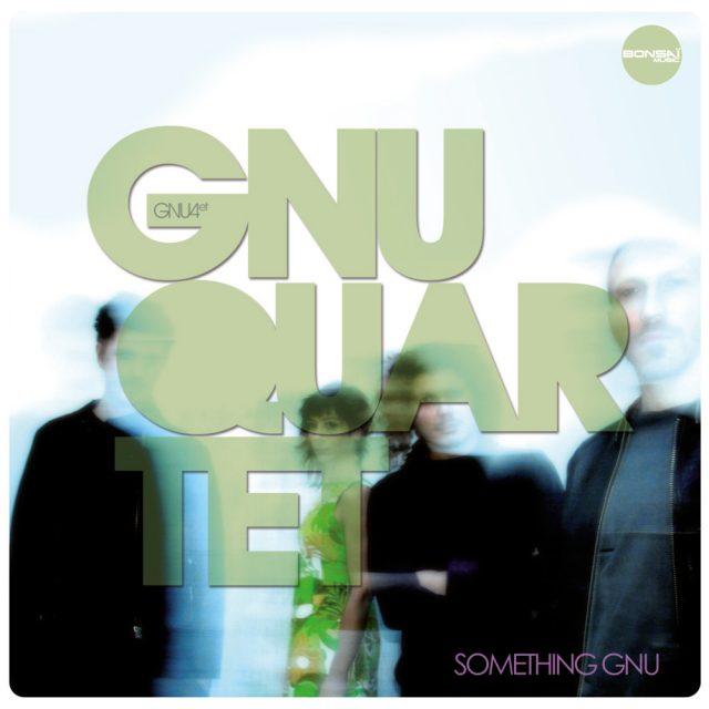 Gnu Quartet «Something Gnu»