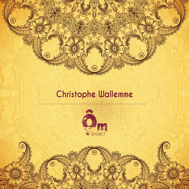 Christophe Wallemme – Ôm Project