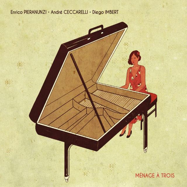 Enrico Pieranunzi Trio – Ménage à Trois