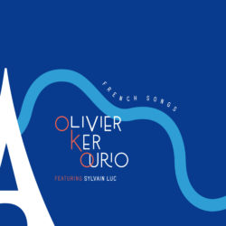 Olivier Ker Ourio (feat. Sylvain Luc) – French Songs