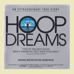 Hoop Dreams (Original Motion Picture Soundtrack)