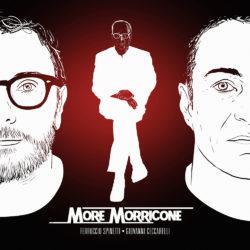 MORE MORRICONE by Ferruccio Spinetti & Giovanni Ceccarelli